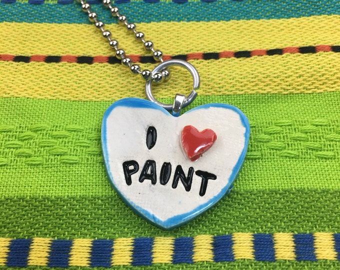 I HEART PAINT Stamped Ceramic Necklace