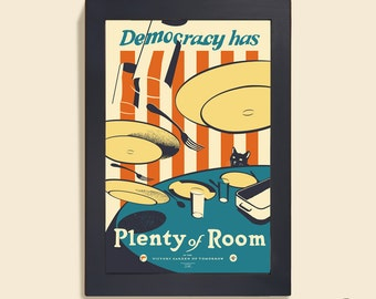Democracy Has Plenty of Room - 12x18 poster