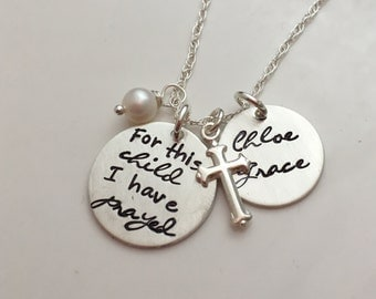 New Mom Necklace - For This Child I Have Prayed - Personalized Necklace - Mothers Necklace