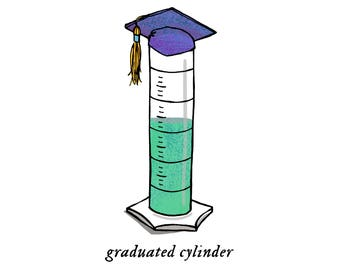 Graduated Cylinder - science, humorous, whimsical, pen and ink, digital, funny, humor, graduation