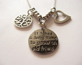Silver Long Time to Grow An Old Friend Pendant Necklace with Heart, Tree Charms