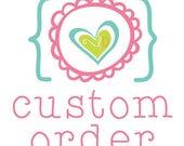 Custom Listing Especially for Nicole
