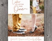 Two are Better than One- Custom Photo Save the Date Announcement, digital or printed