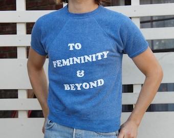 TO FEMININITY & BEYOND s/s Sweatshirt - S