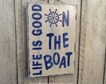 LIFE IS GOOD On the Boat Sign, Nautical Decor, Boat Decor, Yacht Sign, Tropical Sign, Wooden Sign, Life is Good Sign, Beach House Decor