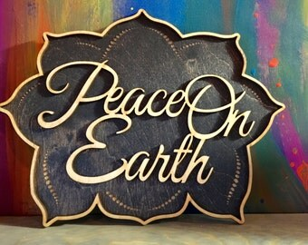 Laser Cut Wood Peace On Earth Sign