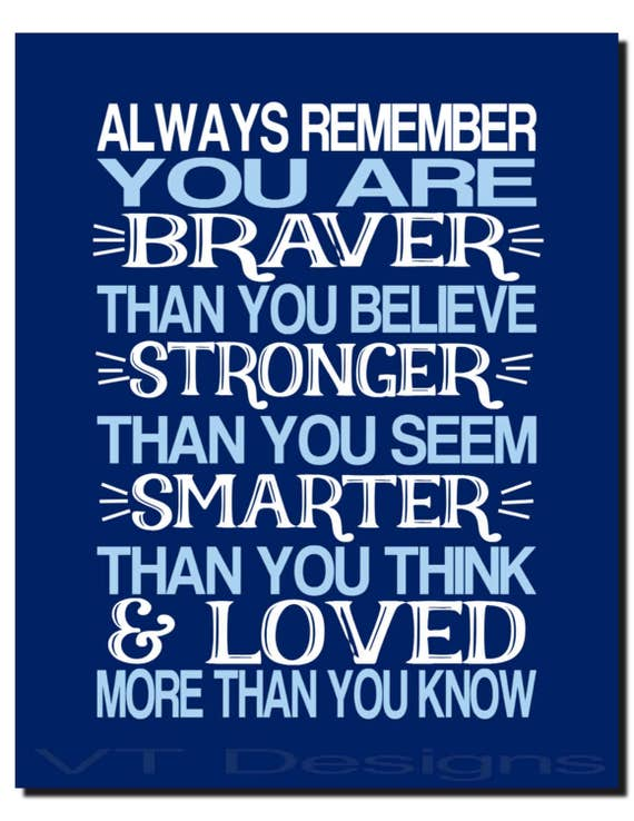 Always Remember You Are Loved: Always Remember Braver Than You Believe Loved More Than You
