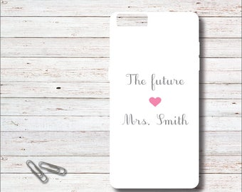 Bride Phone Case, iPhone Case, Future Mrs, Soon To Be Mrs, Samsung Galaxy Case. S6, S7, Bridal Shower Gift, Gift for Bride