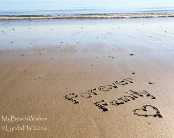 Beach Photography- Forever Family, sentiment, beach writing, word art, beach cottage, coastal photo art, beach photo print, beach home decor