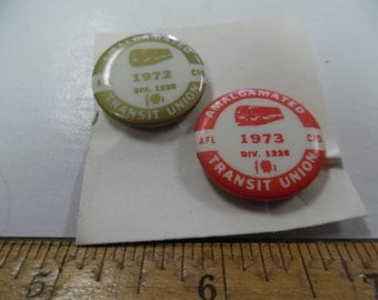 Vintage Union pins, Labor Union pins, amalgated transit union, 1972 and 1973 union pinback