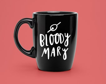 Hand Lettered Bloody Mary Decal - Coffee Mug Decal - Unique Bloody Mary Drink Decal - Brunch Statement Mug
