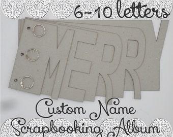 Name ScrapBooking Album - Custom order - Laser cut - 1.5 mm Chipboard - Order your name - Baby Shower Gift
