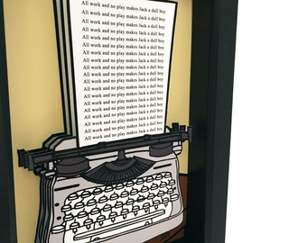 The Shining Poster Art 3D Art Typewriter The Shining Movie Print Jack Nicholson All Work And No Play Makes Jack A Dull Boy