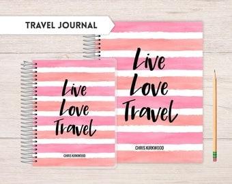 Travel Journal, traveling journal, detailed travel keepsake, notes journal, Travel Keepsake Journal, Journey Journal,  Live Love Travel