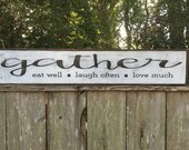 Gather sign, Fixer Upper Inspired Signs,60x7.25, Rustic Wood Signs, Farmhouse Signs, Wall Décor
