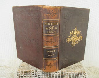 Vintage History of the World Book 1897 - Volume IV - World Cultures - Old World Decor - Rustic Decor - Book Decor - John Clark Ridpath