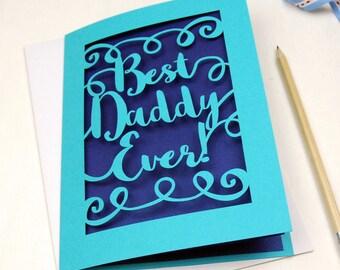 Papercut 'Best Dad Ever' Card, 'Best Daddy Ever' Laser Cut Card, sku_best_daddy