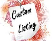 Custom Listing for MiaSandra