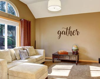 Gather vinyl wall decal sticker - family room - living room wall decal