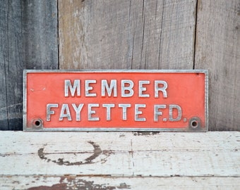 Vintage Fire Department Member Sign Embossed Metal Fayette FD Firefighter First Responder Red Silver Small Plaque