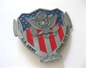 US Army Come Get Some Belt Buckle. Military, American Eagle, Red, White and Blue. Free shipping -FL