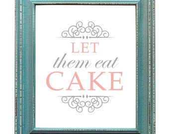 Let them Eat Cake Sign Wedding Reception Cake Printable