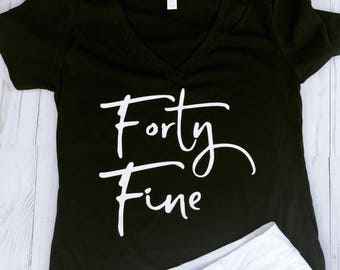 Forty Fine T-shirt