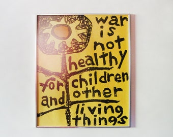 Vintage War is Not Healthy for Children and Other Things Poster Schneider