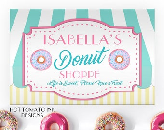 Donut sign- Donut Party Decoration- Donut Birthday- Donut Table Sign- Donut party decor- Donut Shoppe- Shop- Printable- Custom- You Print