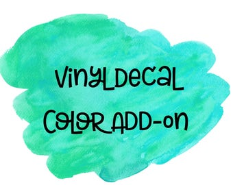 Vinyl Decal Color Add-On