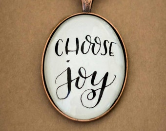 Choose Joy Glass Dome Pendant Necklace -Handlettered Calligraphy - Gift for Her - Personal Mantra Jewelry - Black on white text necklace