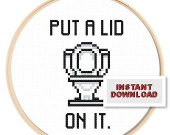 Put A Lid On It Funny Modern Cross Stitch Pattern Instant Download