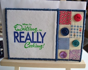 Quilting & Cooking