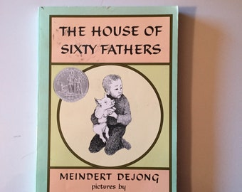 A Trophy Bk.: The House of Sixty Fathers by Meindert DeJong (1987, Paperback)