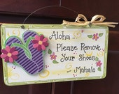 Aloha Mahalo Remove shoes front door sign Hawaiian Tropical Island Beach flip flops