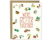 Couple Card, We're Better Together Card, Love Card - Food Pairings Card, Foods That Go Together