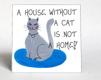 Quote about Cats -  Magnet - Humorous feline saying.  Gray kitty, rhinestone necklace, blue rug