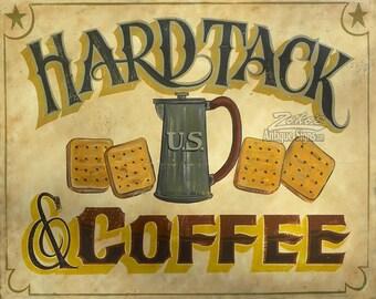 Hard Tack and Coffee    Print