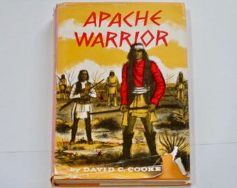 RARE Apache Warrior - David C Cooke - 1st Norton 1963 Library Edition - Native Americans - Illustrated Book Young Readers Historical Fiction