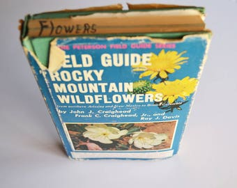 vintage flower field guide book: Field Guide Rocky Montain Wildflowers, a Peterson field guide