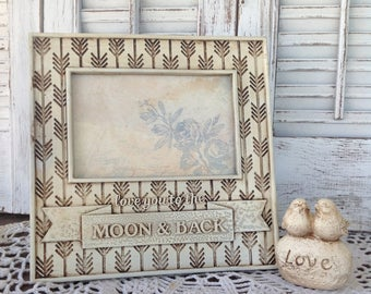 LOVE YOU To The MOON and Back Picture Frame / 4 x 6 Table Top Frame / Antique Whte Finish