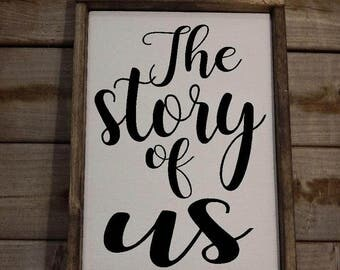 The story of us... Wood sign. Home Decor. Housewarming. Wedding. Anniversary