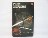 Mutiny: Highland Regiments in Revolt, 1743-1804 by John Prebble 1977 Vintage Penguin Book of Scottish History