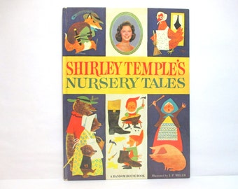 Shirley Temple's Nursery Tales Illustrated by J. P. Miller 1961 Children's Classic Large Story Book