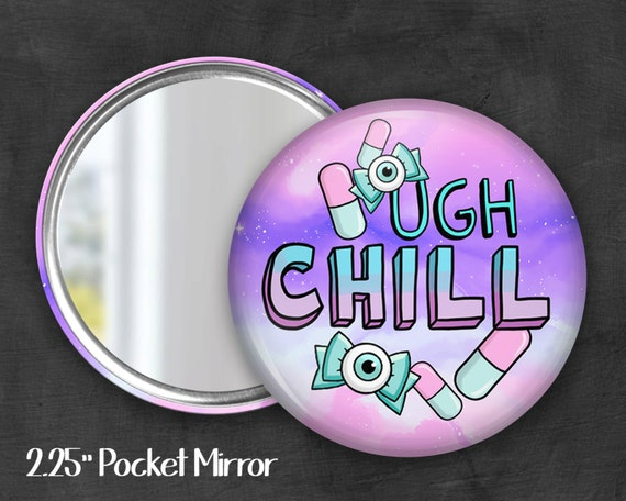 "2.25"" Chill Pill Pocket Mirror, Geek Pocket Mirror, Geekery, Mirror Button,  Kawaii Mirror, Pocket Mirror, Kawaii, Fairy Kei, Pastel Goth"