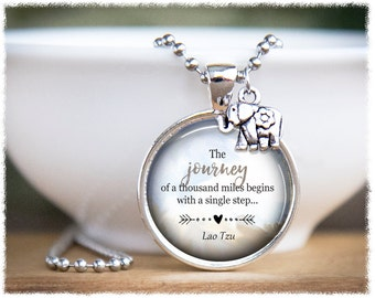 Inspirational Jewelry • Strength Jewelry • Journey of a Thousand Miles • Travel Gift • Lao Tzu Quotes