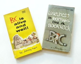 BC Humor Books - BC is Alive and Well, and Loneliness is Rotting on a Bookrack - Humor Paperback Book