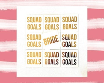 "Bride/Squad Goals - set of 12 - temporary gOLD tattoo - 2"" x 2"" - bachelorette party -bridesmaid tattoo"