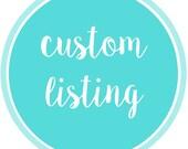 Custom listing for michellealeman310