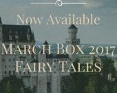 March 2017 Box: Fairy Tales